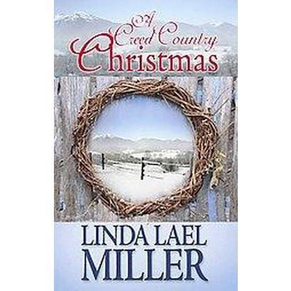 A Creed Country Christmas (Large Print) (Hardcover)