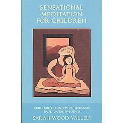 Sensational Meditation for Children (Paperback)
