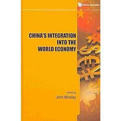 China?s Integration into the World Economy (Hardcover)