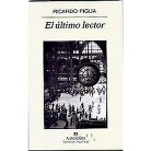 El Ultimo Lector/ the Last Reader (Paperback)