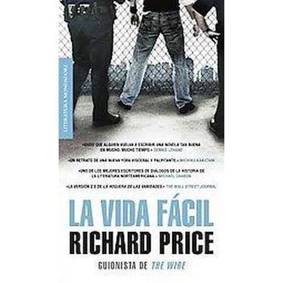 La vida facil / Lush Life (Translation) (Paperback)