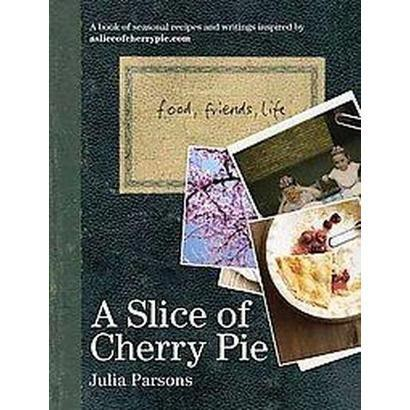 A Slice of Cherry Pie (Hardcover)