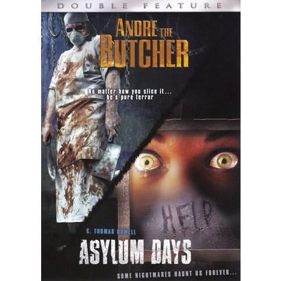 Andre the Butcher/Asylum Days