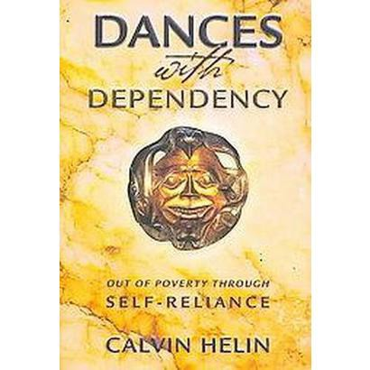 Dances with Dependency (Hardcover)