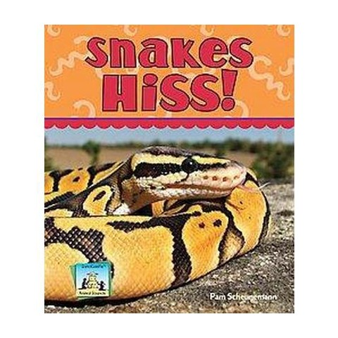Snakes Hiss! (Hardcover)
