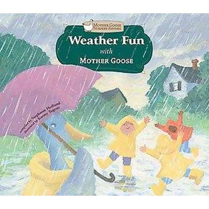 Weather Fun with Mother Goose (Hardcover)