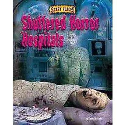 Shuttered Horror Hospitals (Hardcover)