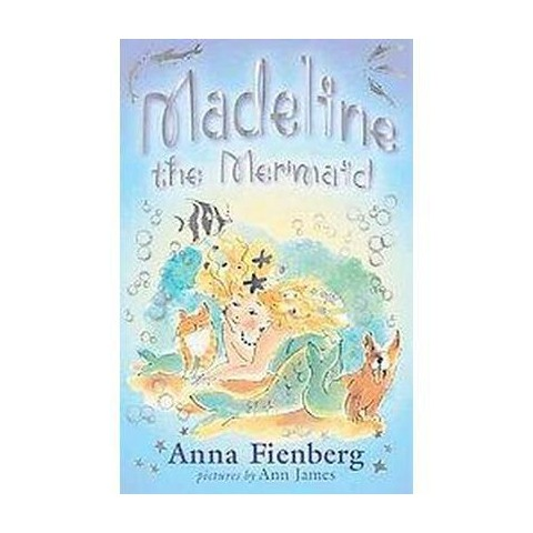 Madeline the Mermaid (Reprint) (Paperback)