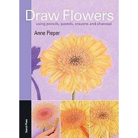 Draw Flowers (Paperback)