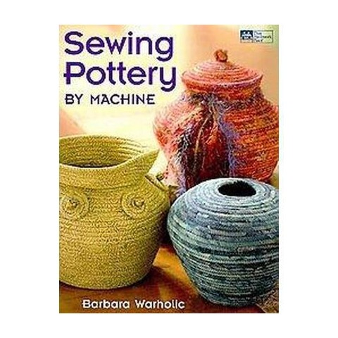 Sewing Pottery by Machine (Paperback)