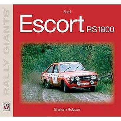 Ford Escort RS1800 (Paperback)