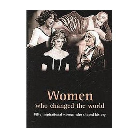 Women Who Changed the World (Hardcover)