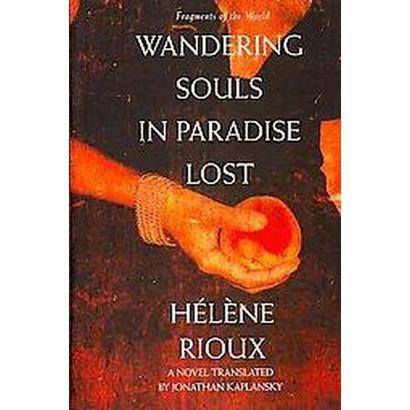 Wandering Souls in Paradise Lost (Paperback)