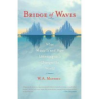Bridge of Waves (Paperback)