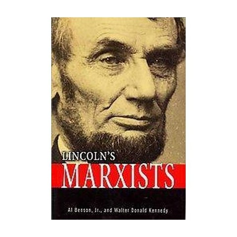 Lincoln's Marxists (Hardcover)