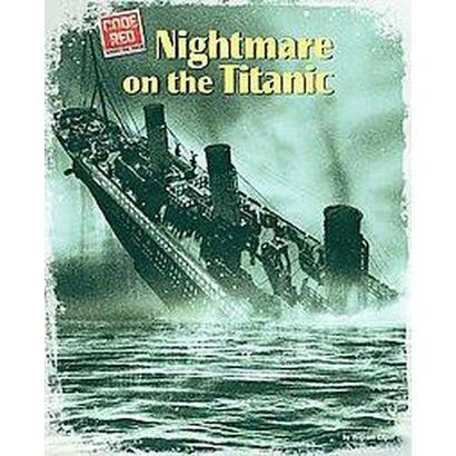 Nightmare on the Titanic (Hardcover)