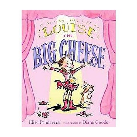 Louise the Big Cheese (Reprint) (Paperback)