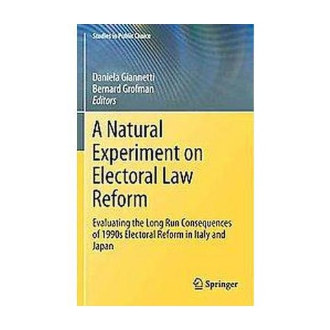 A Natural Experiment on Electoral Law Reform (Hardcover)