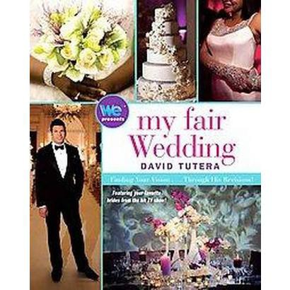 My Fair Wedding (Hardcover)