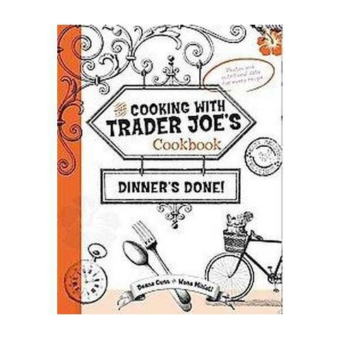 The Cooking With Trader Joe's Cookbook (Hardcover)