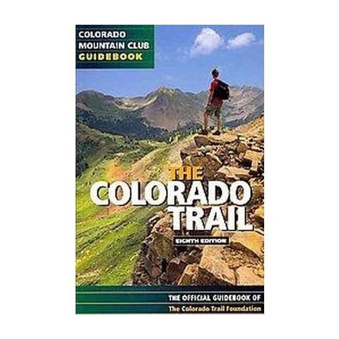 The Colorado Trail (Paperback)