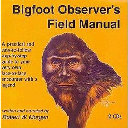 Bigfoot Observer's Field Manual (Compact Disc)