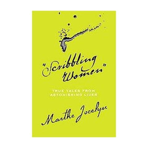 Scribbling Women (Hardcover)