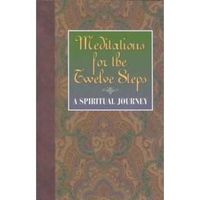 Meditations for the Twelve Steps (Paperback)