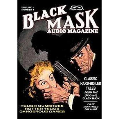 Black Mask Audio Magazine (1) (Unabridged) (Compact Disc)