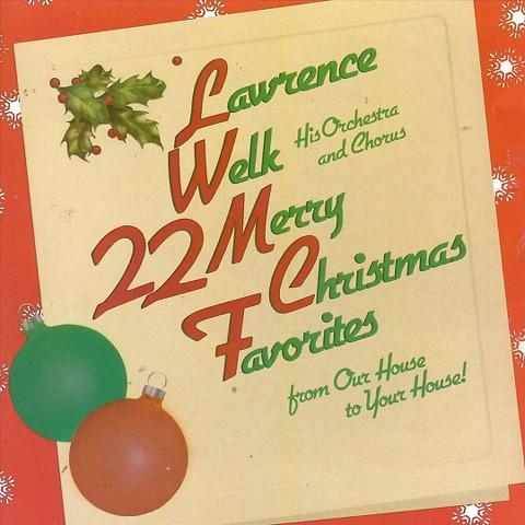 22 Merry Christmas Favorites