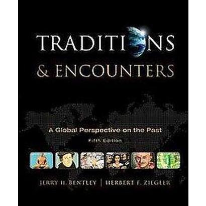 Traditions & Encounters (Hardcover)