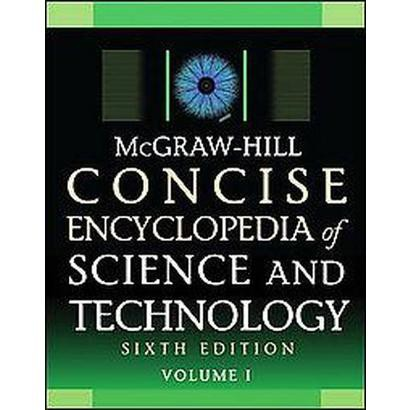 McGraw-Hill Concise Encyclopedia of Science &Technology (Hardcover)