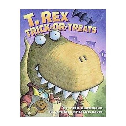 T. Rex Trick-or-Treats (Reprint) (Paperback)