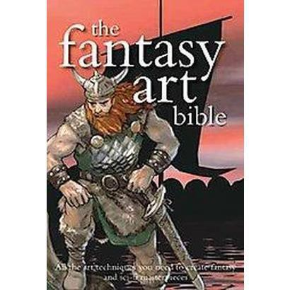The Fantasy Art Bible (Hardcover)