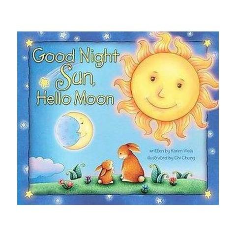 Goodnight Sun, Hello Moon (Hardcover)