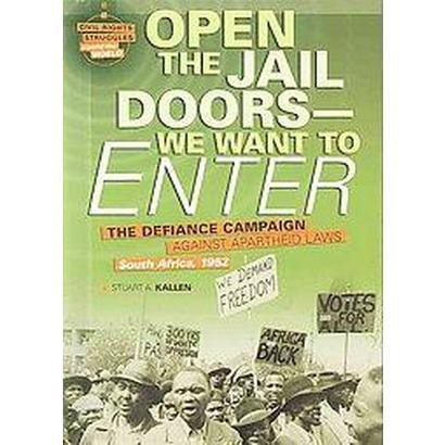 Open the Jail Doors -- We Want to Enter (Hardcover)