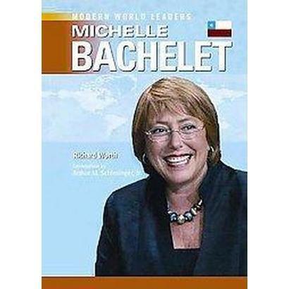 Michelle Bachelet (Hardcover)