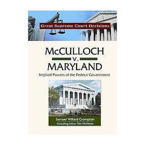 McCulloch V. Maryland (Hardcover)