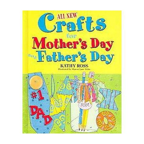 All New Crafts for Mother's Day and Father's Day (Hardcover)