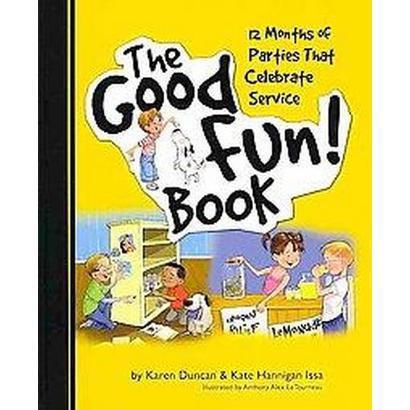 The Good Fun! Book (Hardcover)