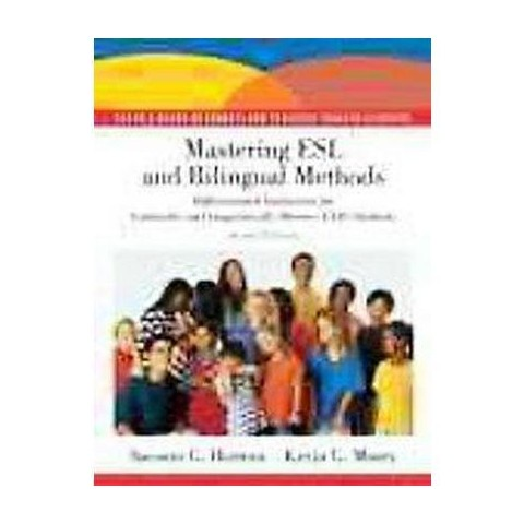 Mastering ESL Methods and Bilingual Methods (Paperback)