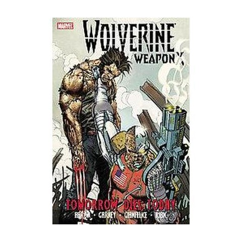 Wolverine Weapon X 3 (Hardcover)