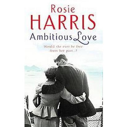 Ambitious Love (Hardcover)