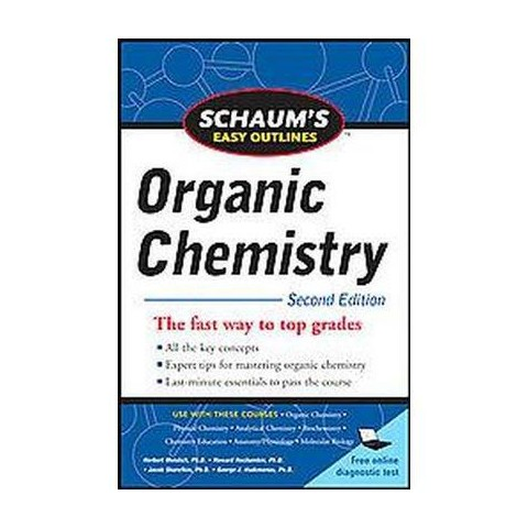 Schaum's Easy Outlines of Organic Chemistry (Paperback)