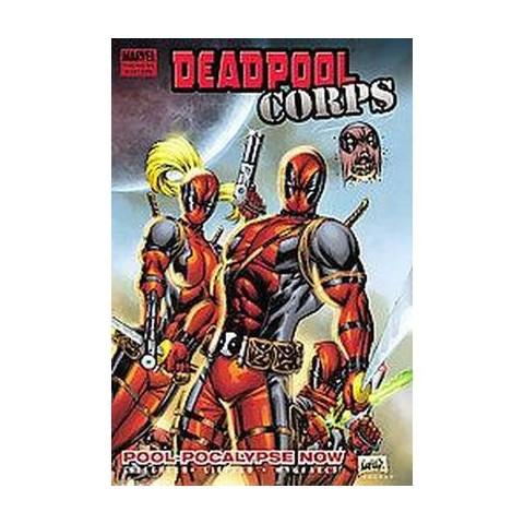 Deadpool Corps 1 (Hardcover)