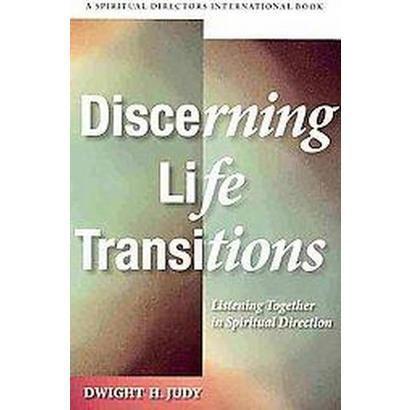 Discerning Life Transitions (Paperback)