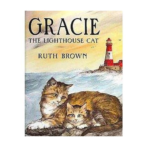 Gracie the Lighthouse Cat (Hardcover)