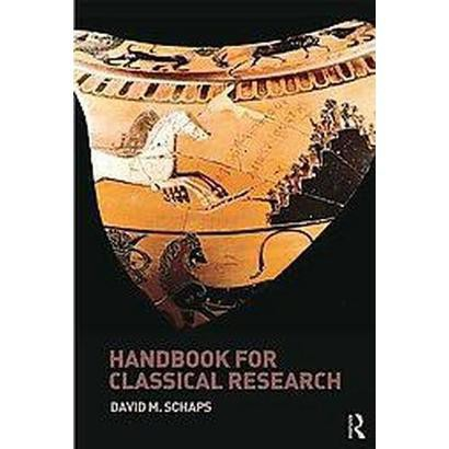 Handbook for Classical Research (Paperback)