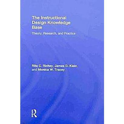 The Instructional Design Knowledge Base (Hardcover)