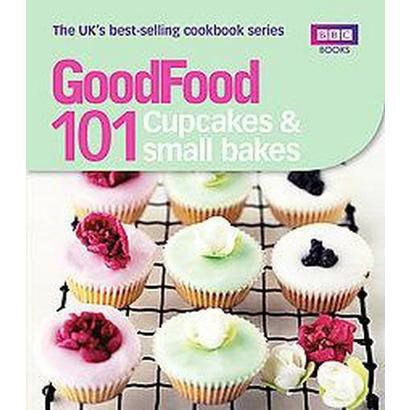 101 Cupcakes & Small Bakes (Paperback)